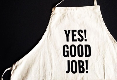 "DRESSSEN DRESSSEN ADULT APRON #21 ""YES! GOOD JOB!"""